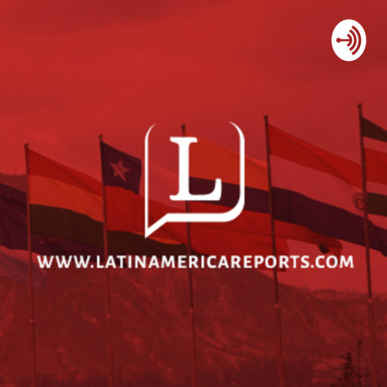 Latin America Reports: The Podcast